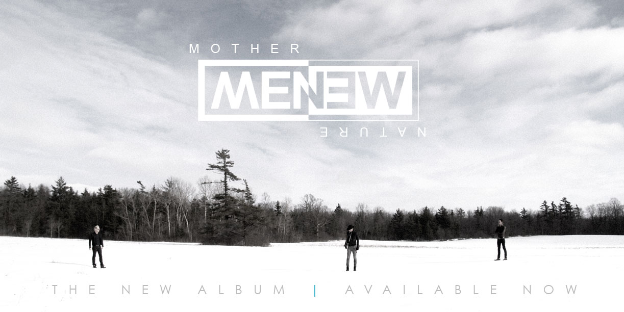 MENEW - Mother Nature Available Now